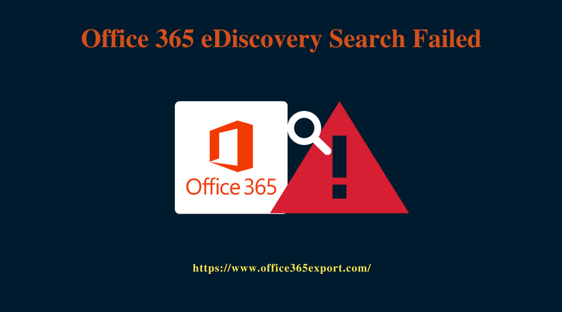 eDiscovery Search Failed